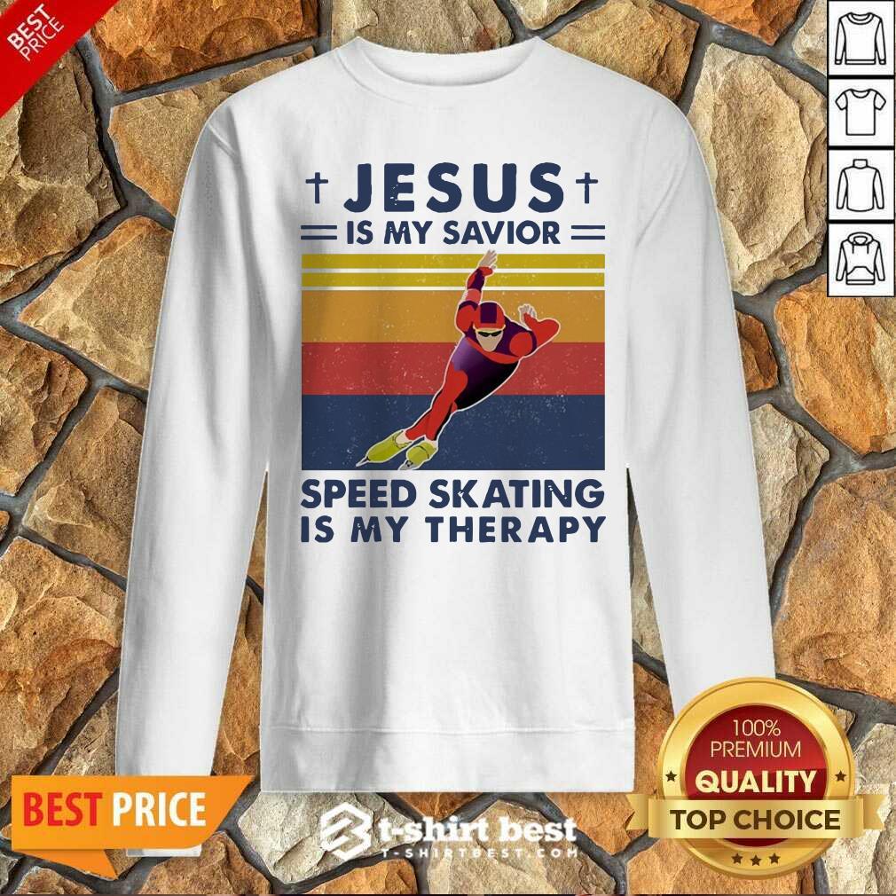 Jesus Is My Savior Speed Skating Is My Therapy Vintage Sweatshirt - Design By 1tees.com