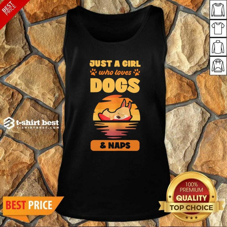 Just A Girl Who Loves Dogs And Naps Tank Top - Design By 1tees.com