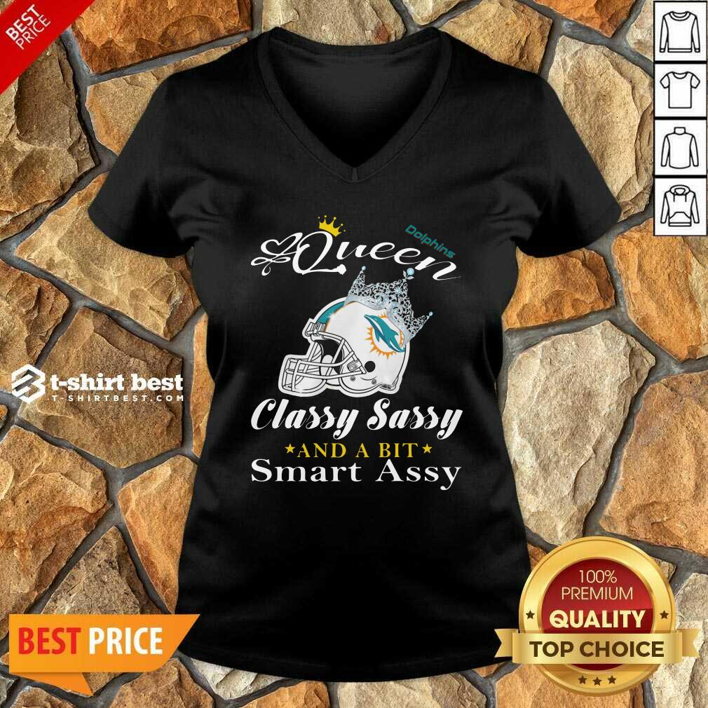 Miami Dolphins Queen Classy Sassy And A Bit Smart Assy V-neck - Design By 1tees.com