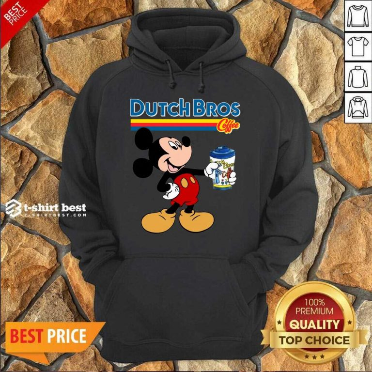 Mickey Mouse Drink Dutch Bros Coffee Hoodie - Design By 1tees.com