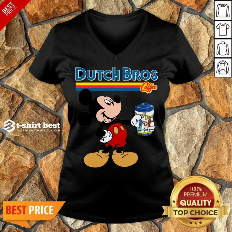 Mickey Mouse Drink Dutch Bros Coffee V-neck - Design By 1tees.com