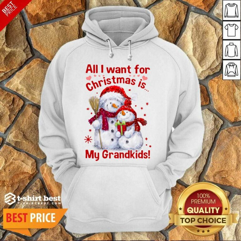 Snowman All I Want For Christmas Is My Grandkids Hoodie - Design By 1tees.com