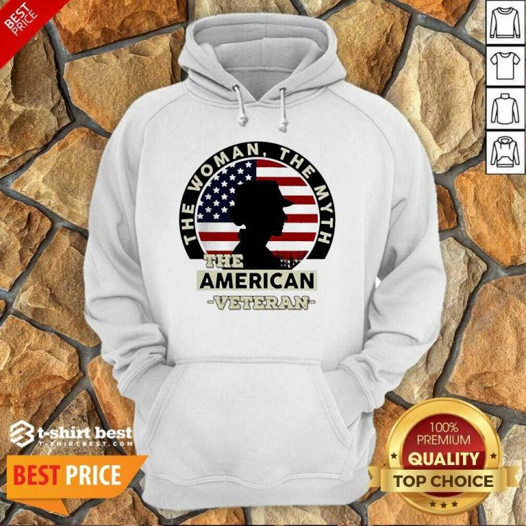 The Woman The Myth The American Veteran Hoodie - Design By 1tees.com