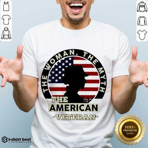 Good The Woman The Myth The American Veteran Shirt - Design By 1tees.com