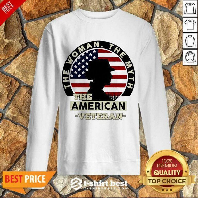 The Woman The Myth The American Veteran Sweatshirt - Design By 1tees.com