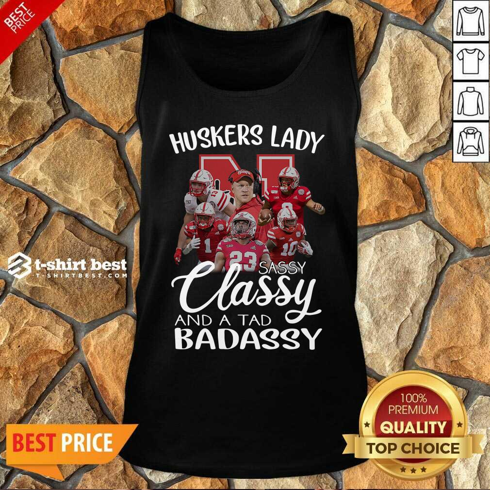 Huskers Lady Sassy Classy And A Tad Badassy Tank Top - Design By 1tees.com