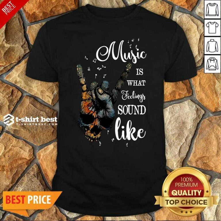 Music Is What Feelings Sound Like Peace Shirt - Design By 1tees.com