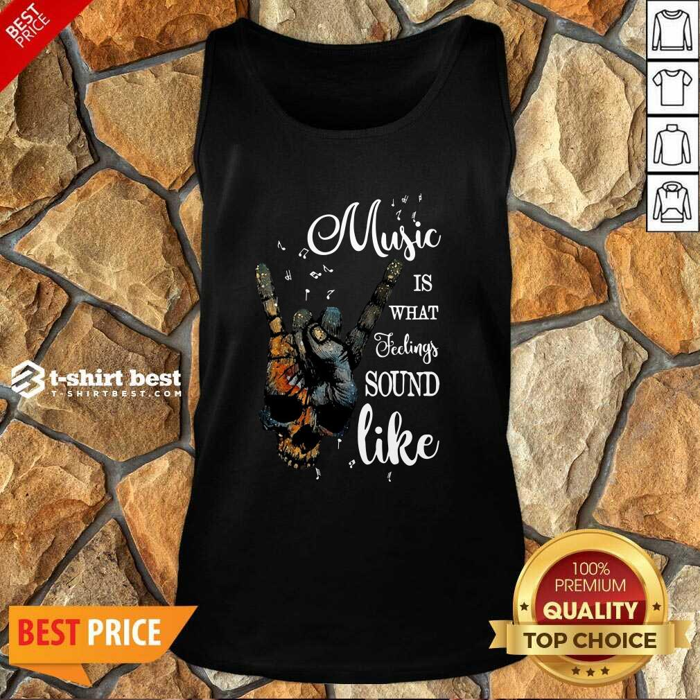 Music Is What Feelings Sound Like Peace Tank Top - Design By 1tees.com