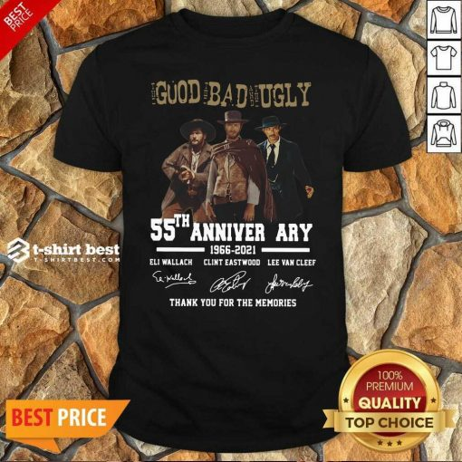 The Good The Bad The Ugly 55th Anniversary 1966 2021 Thank You For The Memories Signatures Shirt - Design By 1tees.com