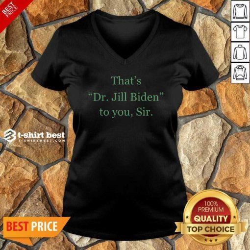 Her Name Is Dr Jill Biden V-neck - Design By 1tees.com