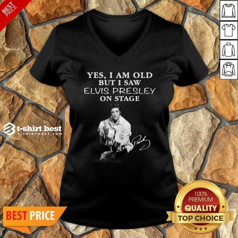 Yes I Am Old But I Saw Elvis Presley On Stage V-neck - Design By 1tees.com