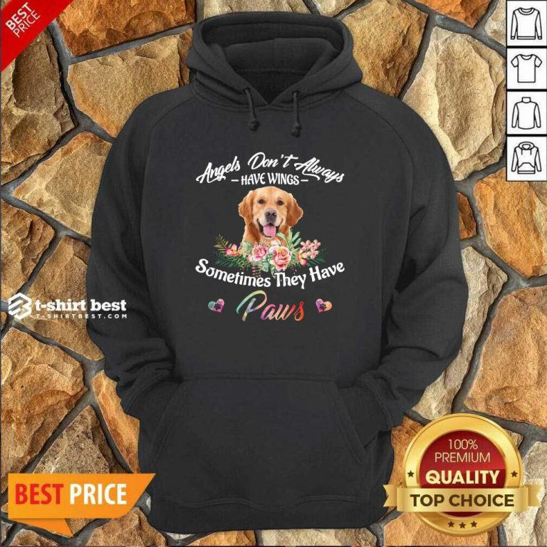 Angels Don't Always Have Wings Golden Retriever Sometimes They Have Paws Hoodie - Design By 1tees.com