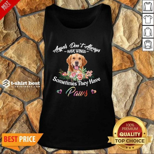 Angels Don't Always Have Wings Golden Retriever Sometimes They Have Paws Tank Top - Design By 1tees.com