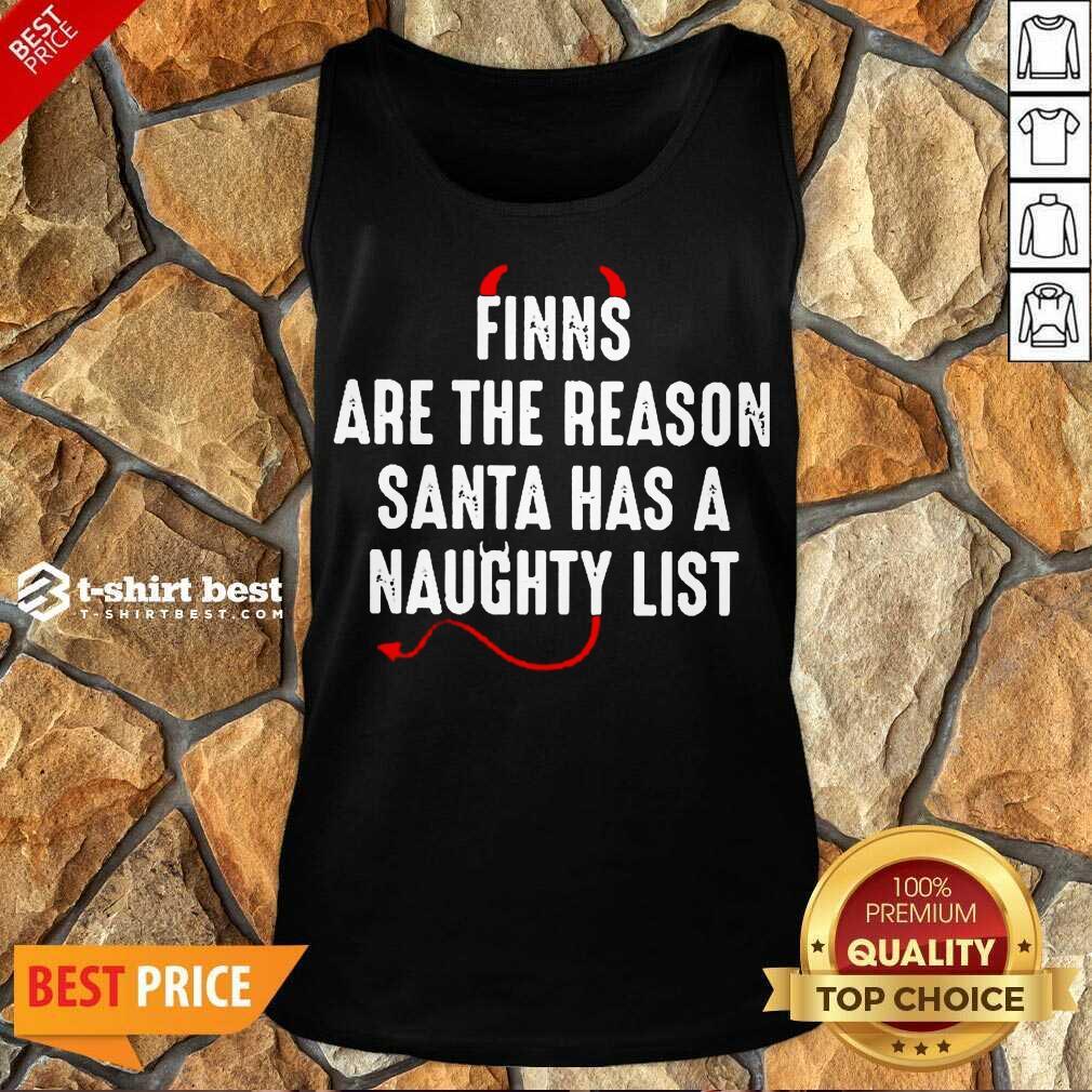 Finns Are The Reason Santa Has A Naughty List Tank Top - Design By 1tees.com