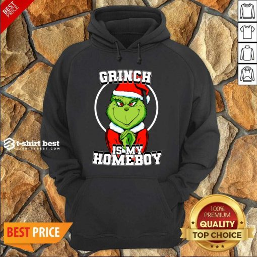 Grinch Is My Homeboy Merry Christmas Hoodie - Design By 1tees.com