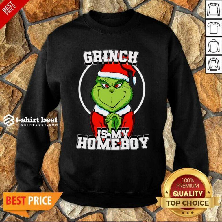 Grinch Is My Homeboy Merry Christmas Sweatshirt - Design By 1tees.com