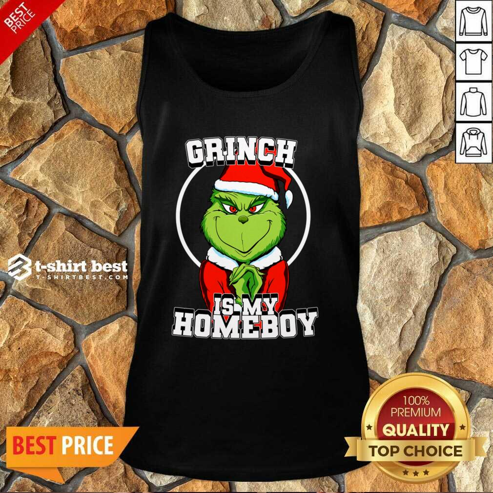 Grinch Is My Homeboy Merry Christmas Tank Top - Design By 1tees.com