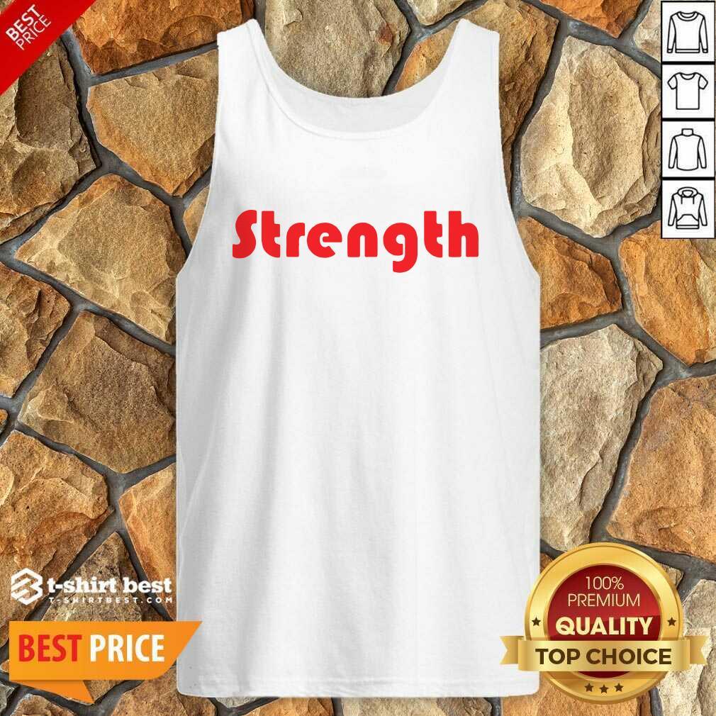 Strength Tank Top - Design By 1tees.com