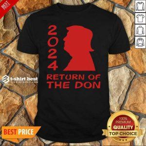 Trump 2024 Return Of The Don Shirt - Design By 1tees.com