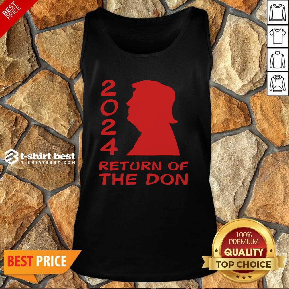 Trump 2024 Return Of The Don Tank Top - Design By 1tees.com