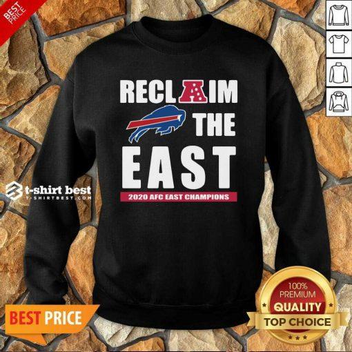 Buffalo Bills Reclaim The East 2020 AFC East Champions Sweatshirt - Design By 1tees.com