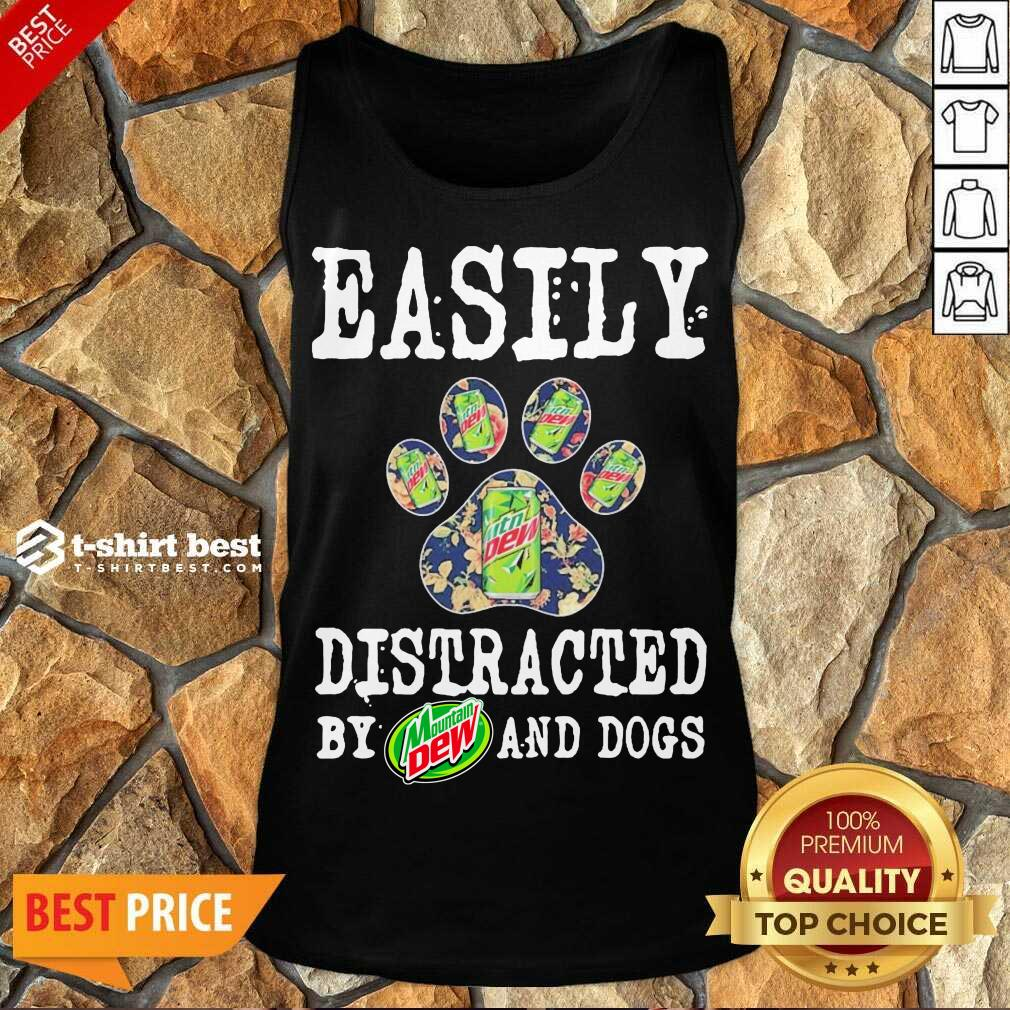 Easily Distracted By Mountain Dew And Dogs Tank Top - Design By 1tees.com