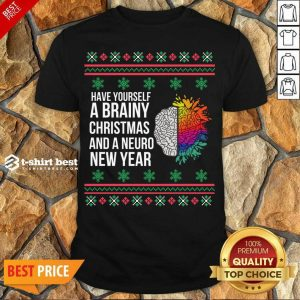 Nice Have Yourself A Brainy Christmas And A Neuro New Year Ugly Christmas Sweater Funny Xmas Gift Shirt - Design By 1tees.com