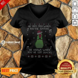 He Sees You When You're Eating He Knows When You've Got Snacks Ugly Christmas V-neck - Design By 1tees.com