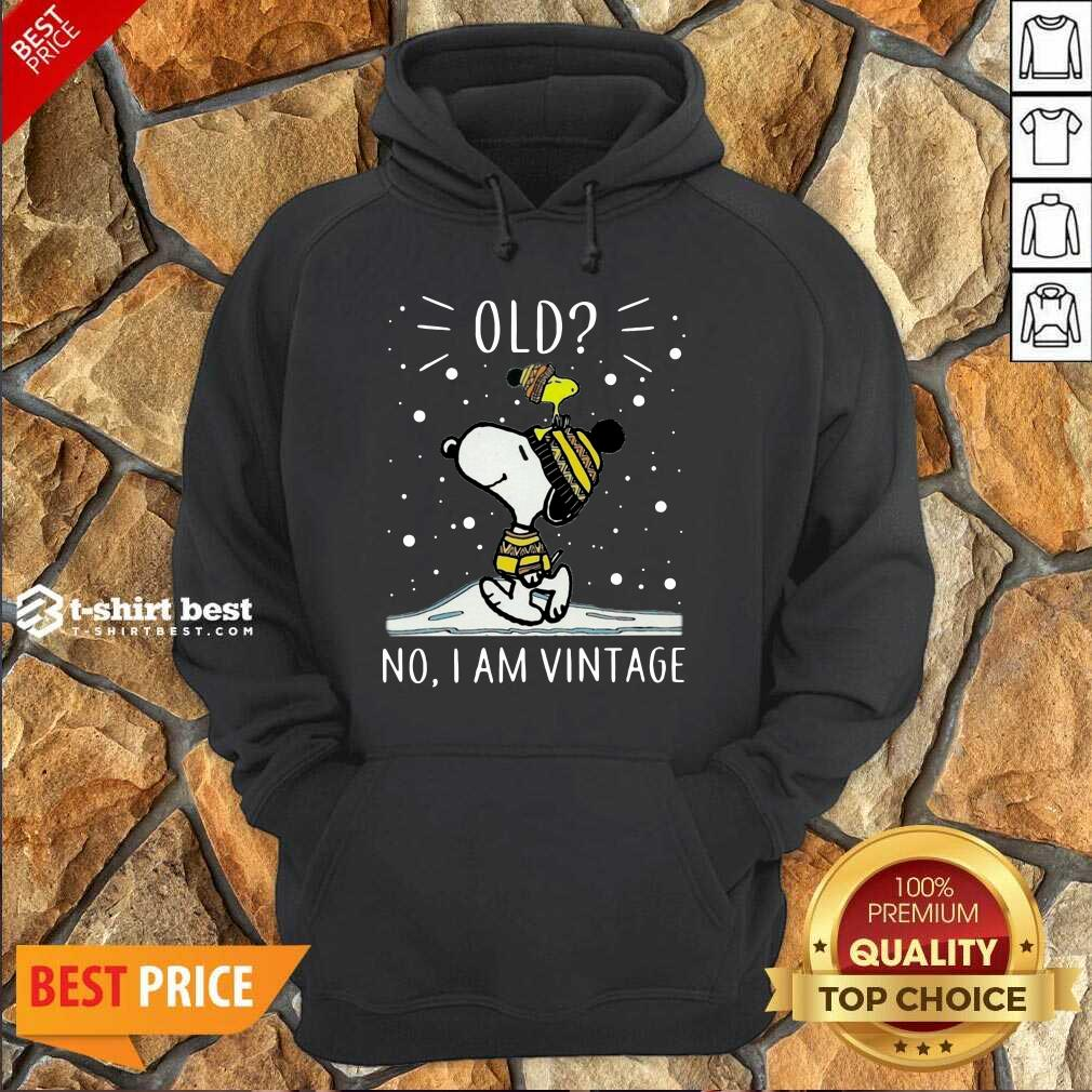 Snoopy And Woodstock Old No I Am Vintage Hoodie - Design By 1tees.com
