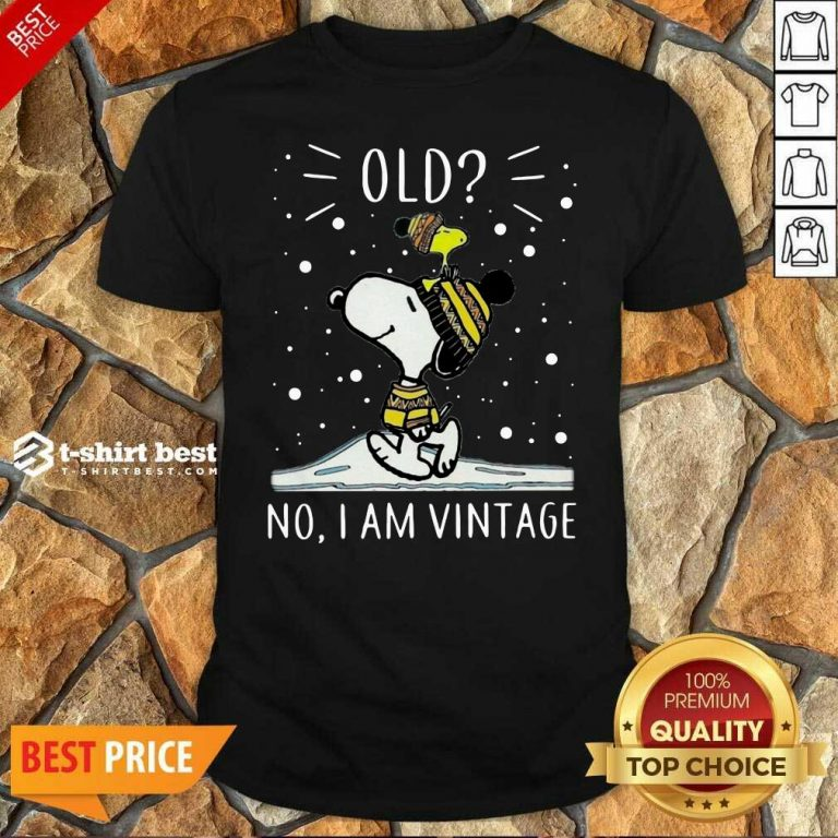 Snoopy And Woodstock Old No I Am Vintage Shirt - Design By 1tees.com