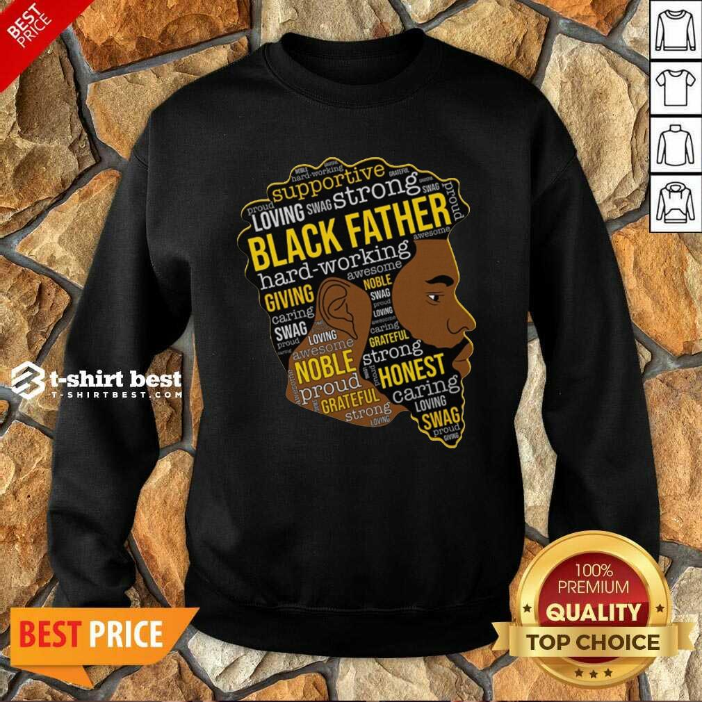Black Father Giving Working Sweatshirt - Design By 1tees.com