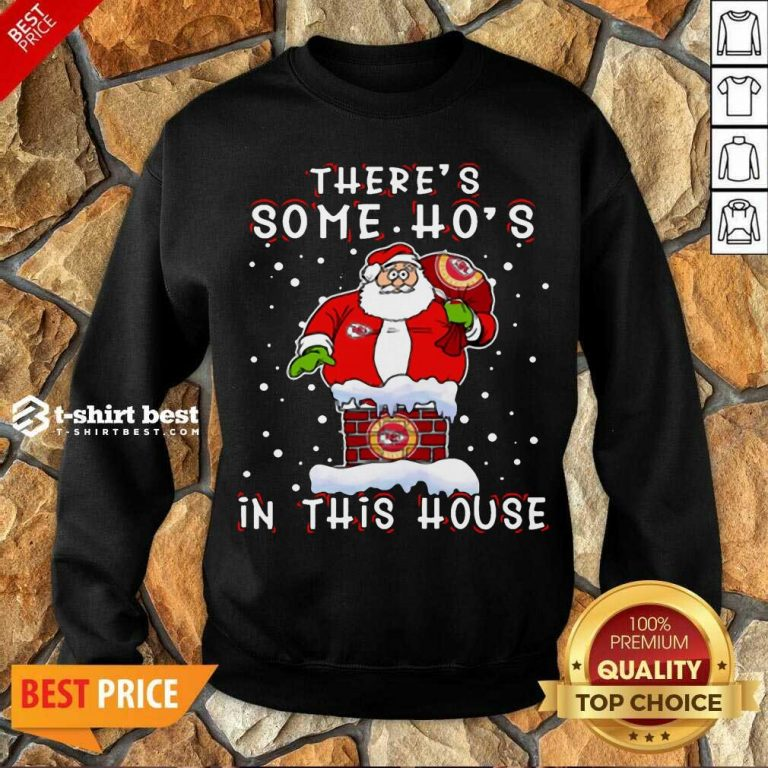 Kansas City Chiefs Christmas There Is Some Hos In This House Santa Stuck In The Chimney NFL Youth Sweatshirt - Design By 1tees.com