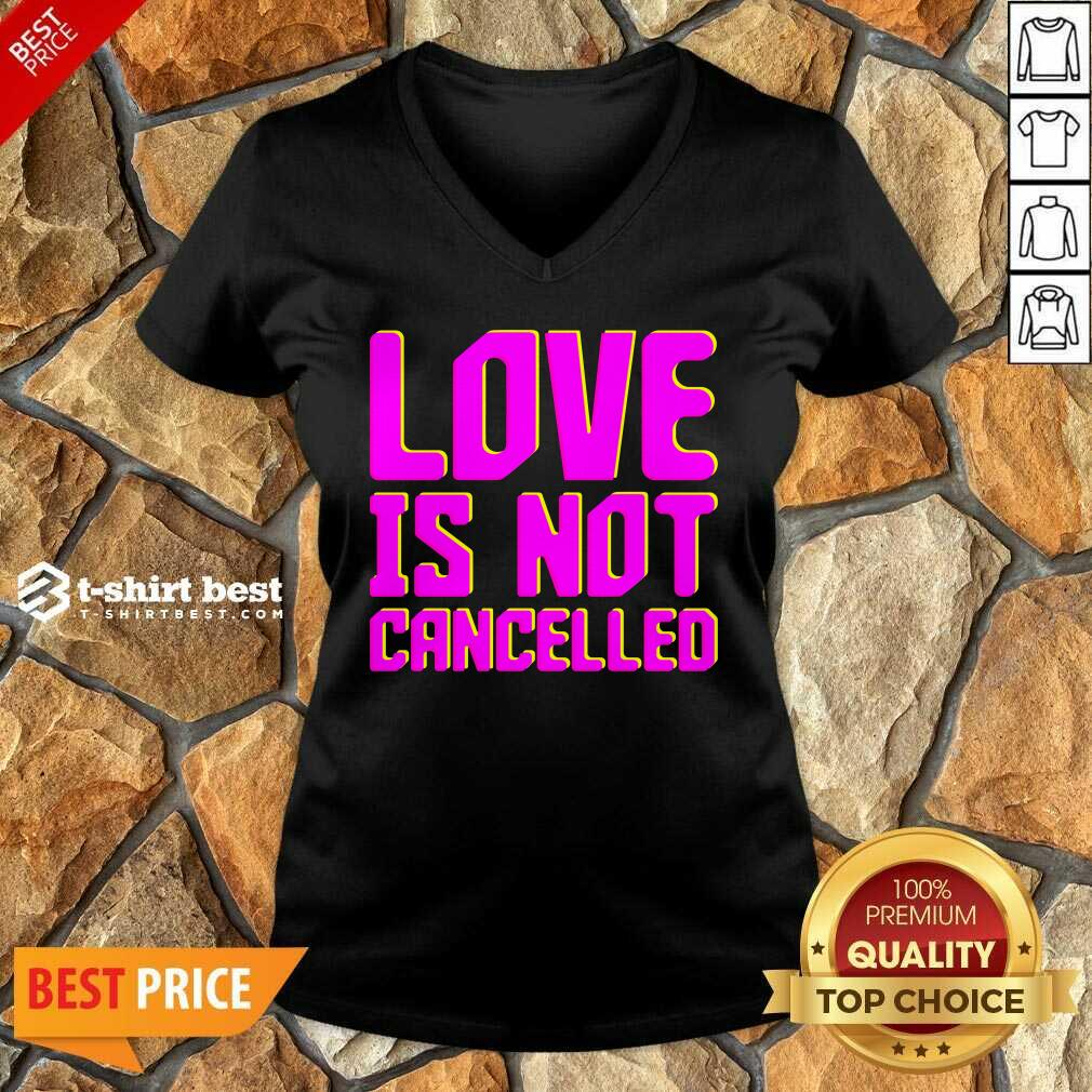 Love Is Not Cancelled 2020 V-neck - Design By 1tees.com