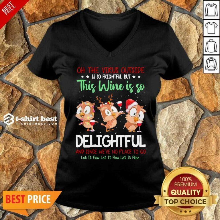 Owls Oh The Virus Outside Is So Frightful But This Wine If So Delightful Ugly Christmas V-neck - Design By 1tees.com