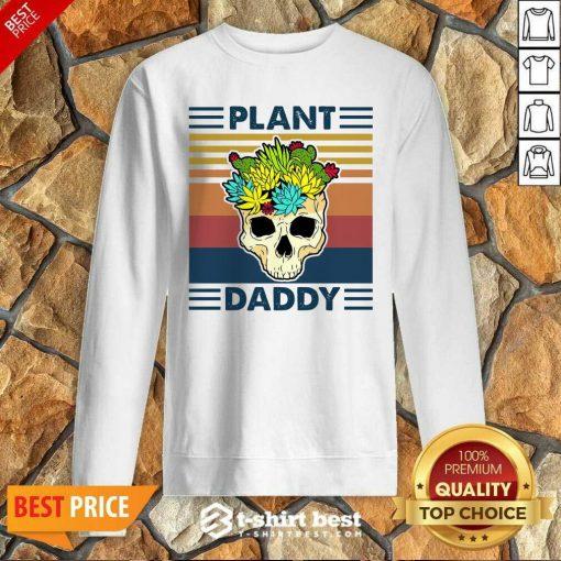 Skull Plant Daddy Vintage Retro Sweatshirt - Design By 1tees.com