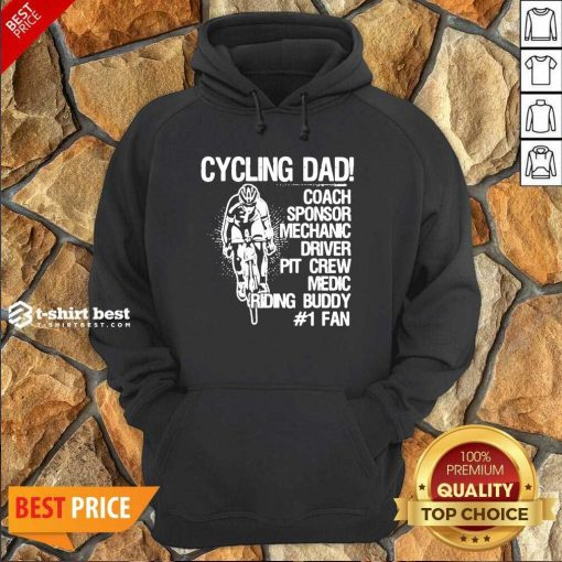 Cycling Dad Coach Sponsor Mechanic Driver Pit Crew Medic Riding Buddy Hoodie - Design By 1tees.com