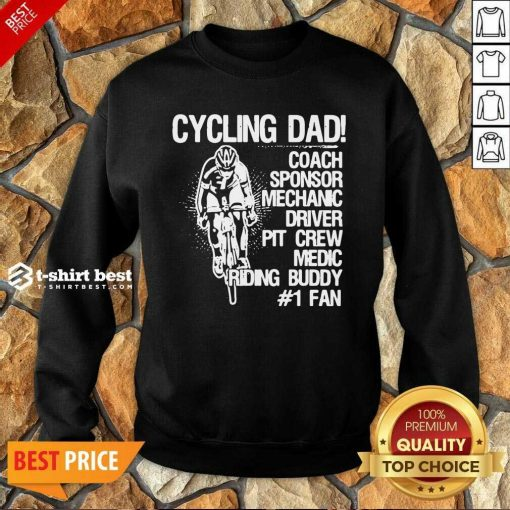 Cycling Dad Coach Sponsor Mechanic Driver Pit Crew Medic Riding Buddy Sweatshirt - Design By 1tees.com