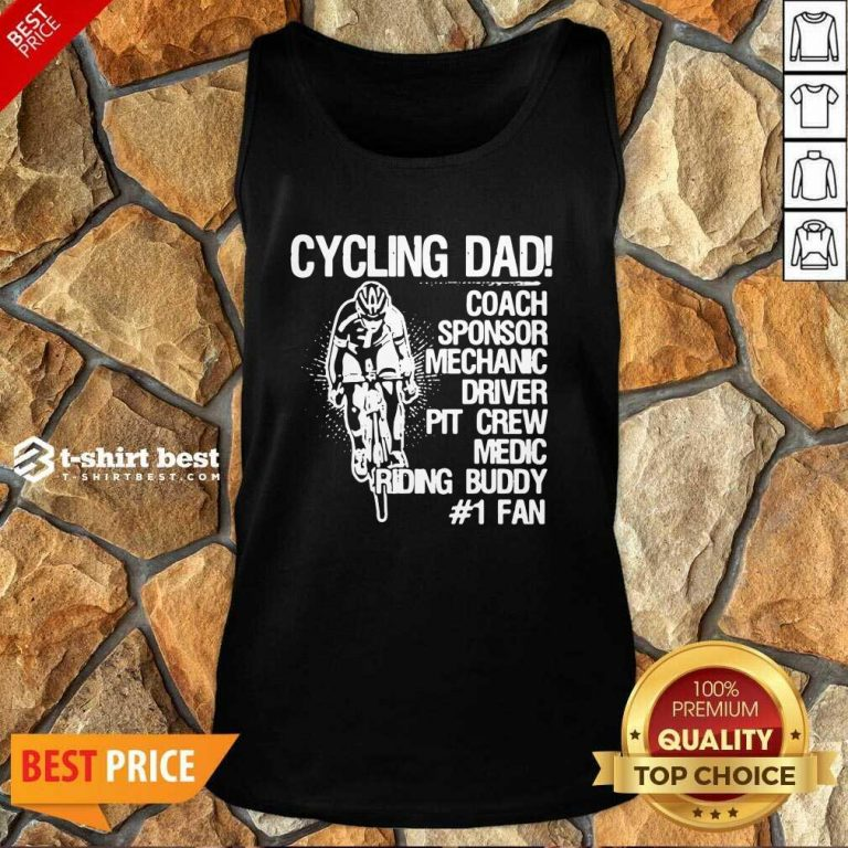 Cycling Dad Coach Sponsor Mechanic Driver Pit Crew Medic Riding Buddy Tank Top - Design By 1tees.com