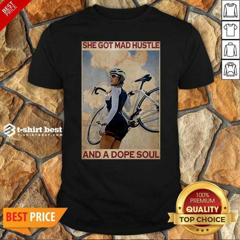 Original Cycling She God Mad Hustle And A Dope Soul Shirt - Design By 1tees.com