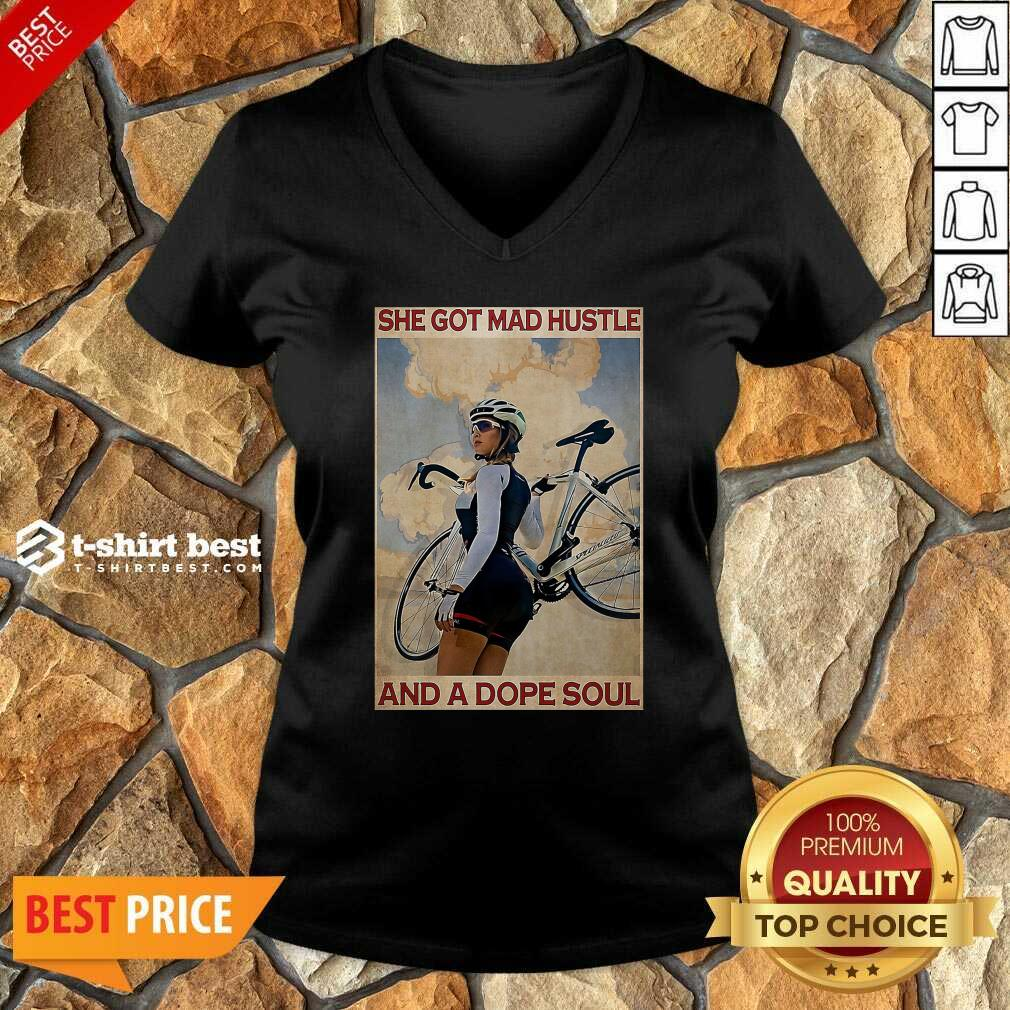 Cycling She God Mad Hustle And A Dope Soul V-neck - Design By 1tees.com