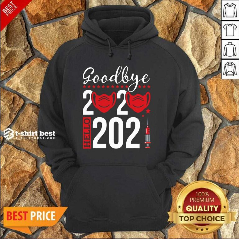 Goodbye 2020 Hello 2021 Mask Vaccine -Happy New Year Eve Hoodie - Design By 1tees.com
