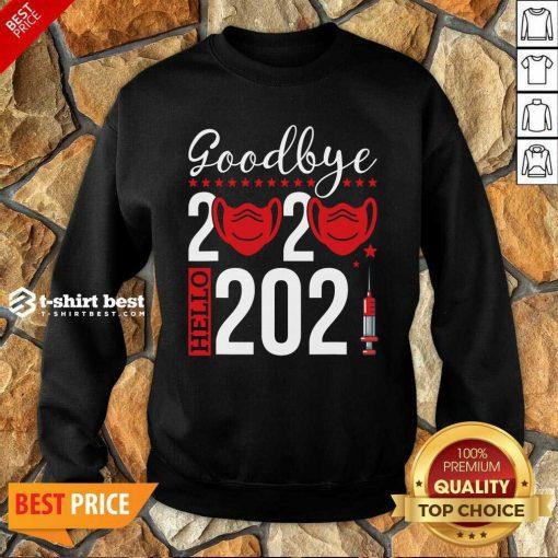 Original Goodbye 2020 Hello 2021 Mask Vaccine -Happy New Year Eve Sweatshirt- Design By 1tees.com