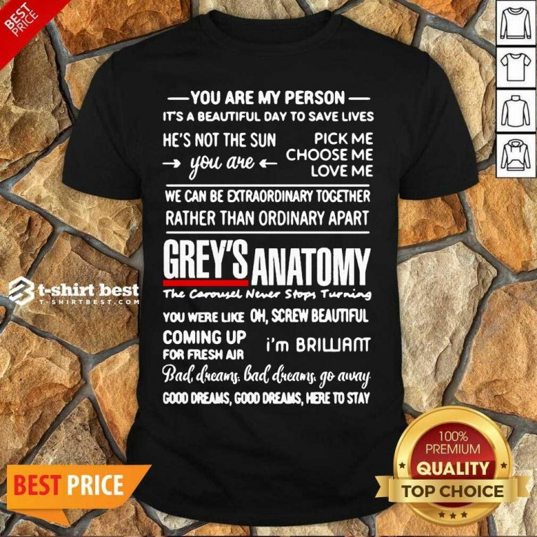 Original Grey's Anatomy You Are My Person He's Not The Sun Shirt - Design By 1tees.com