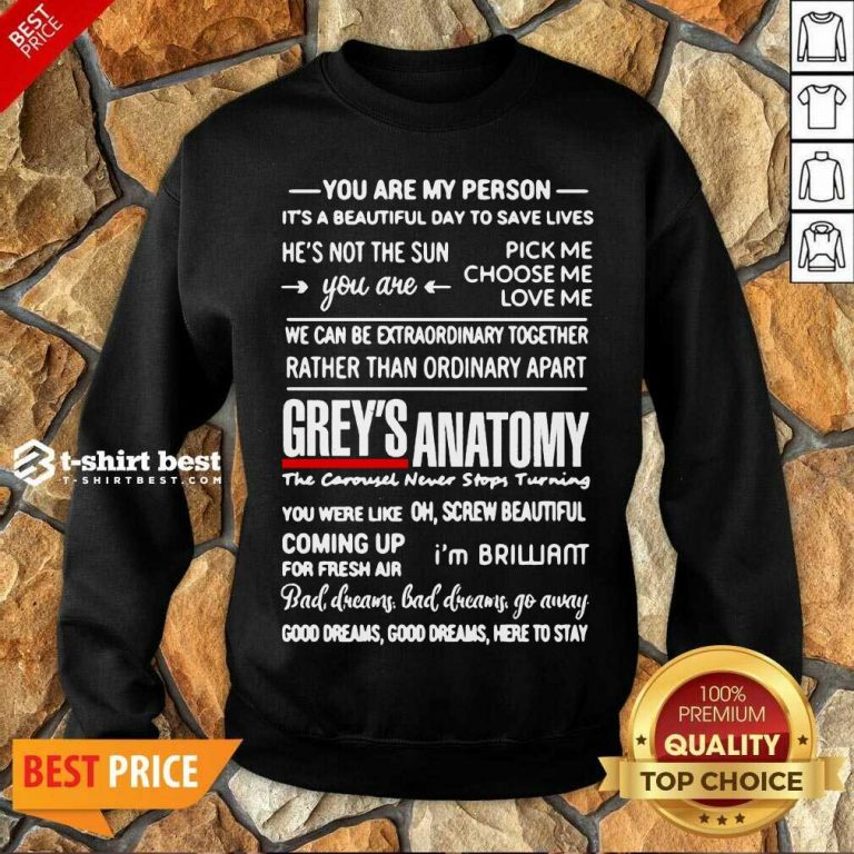 Grey's Anatomy You Are My Person He's Not The Sun Sweatshirt - Design By 1tees.com