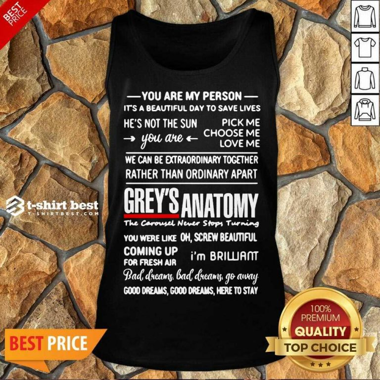 Grey's Anatomy You Are My Person He's Not The Sun Tank Top - Design By 1tees.com