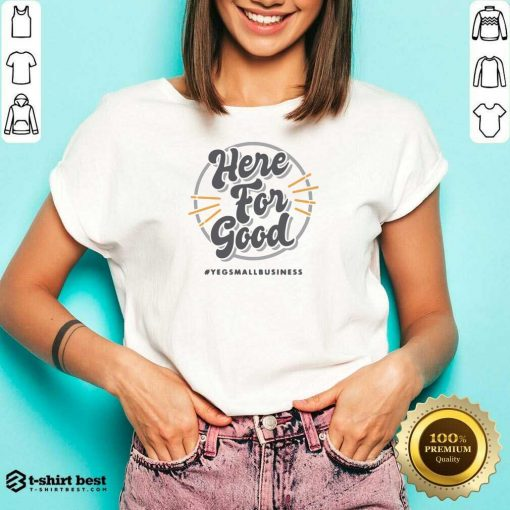 Here For Good Yeg Small Business V-neck - Design By 1tees.com