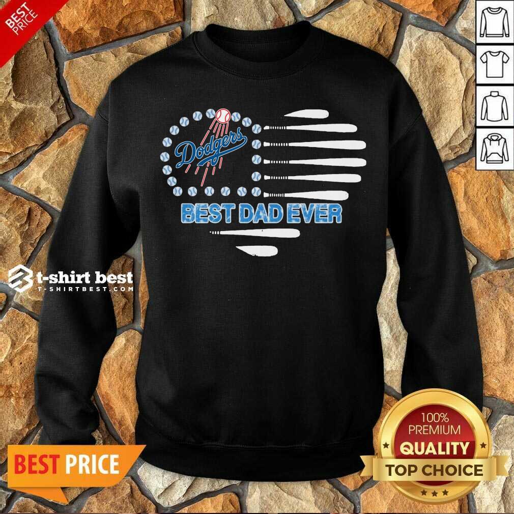 Los Angeles Dodgers Best Dad Ever Sweatshirt - Design By 1tees.com