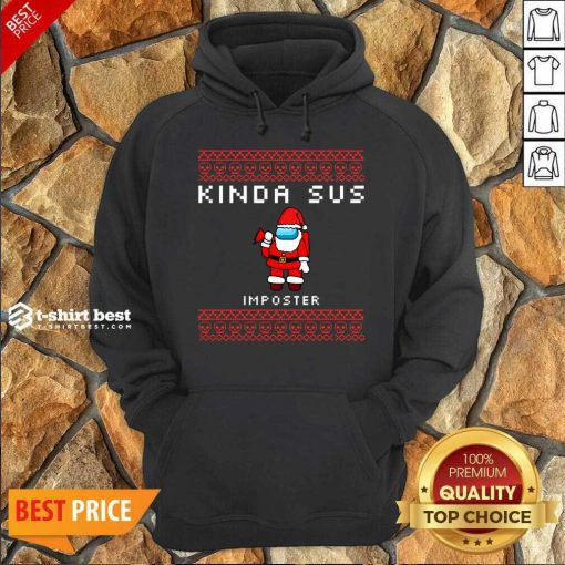 Santa Seems SUS To Me Suspicious Santa Among Us Ugly Christmas Imposter Hoodie - Design By 1tees.com