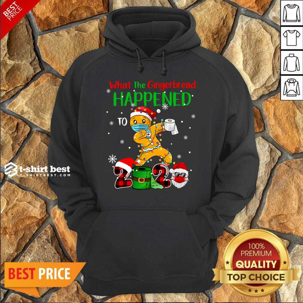 What The Gingerbread Happened To 2020 Gingerbread Face Mask Hoodie - Design By 1tees.com