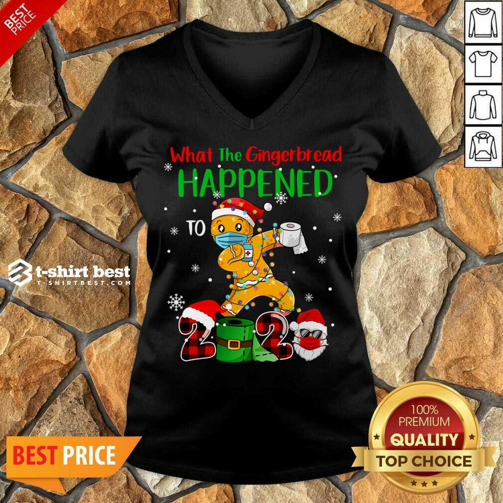 What The Gingerbread Happened To 2020 Gingerbread Face Mask V-neck - Design By 1tees.com